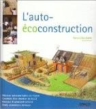 L'auto-éco construction - Pierre-Gilles Bellin