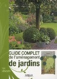Guide complet de l'aménagement de jardins - Tim Newbury