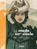 La mode du XIXe siècle en images - Guénolée Milleret