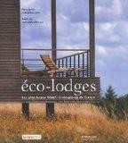 Eco-lodges : Les plus beaux hôtels écologiques de France - Marie Lorrain