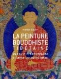 La peinture bouddhiste tibétaine - Marion Boyer