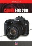 Canon EOS 20D - Rob Sheppard