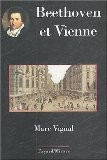 Beethoven et Vienne - Marc Vignal