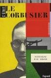 C'était Le Corbusier - Nicholas Fox Weber