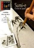 Sumi-e : L'art du lavis japonais - Reiko Nishijima