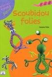 Scoubidou folies - Francine Fittes