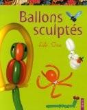 Ballons sculptés - Lili One