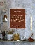 Le grand livre des techniques picturales anciennes : Recettes et secrets d'atelier d'une artiste peintre - Josée Roscop