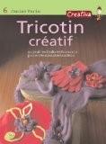 Tricotin créatif - Janine Varin
