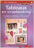 Tableaux en scrapbooking - Julie Champenois