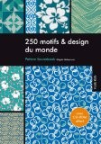 250 Motifs et design du monde (1Cédérom) - Shigeki Nakamura