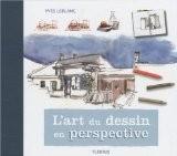 L'art du dessin en perspective - Yves Leblanc