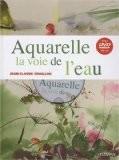 Aquarelle la voie de l'eau (1DVD) - Jean-Claude Chaillou
