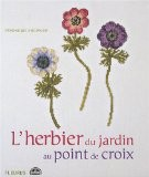 L'herbier du jardin au point de croix - Véronique Enginger