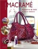 Macramé : Accessoires de mode et bijoux tendance - Sylvie Hooghe