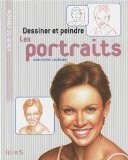 Dessiner et peindre les portraits - Jean-Pierre Lam�rand