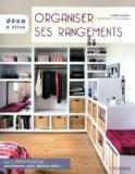 Organiser ses rangements - Cyrille Frémont