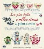 Les plus belles collections au point de croix - Véronique Enginger
