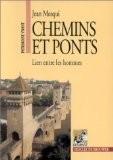 Chemins et ponts - Yves Esquieu