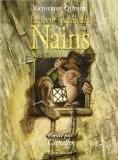 Le livre secret des Nains - Katherine Quenot