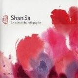 Le Miroir du Calligraphe - Shan Sa