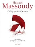 Calligraphies d'amour - Hassan Massoudy