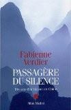 Passagère du silence : Dix ans d'initiation en Chine - Fabienne Verdier