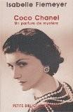 Coco Chanel : Un parfum de mystère - Isabelle Fiemeyer