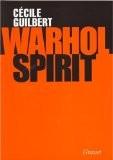 Warhol Spirit - Cécile Guilbert