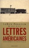 Lettres américaines 1927-1947 - Leroy Pollock & ses fils