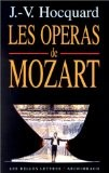 Les Opéras de Mozart - Jean-Victor Hocquard
