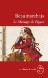 La folle journée, ou, Le mariage de Figaro - Beaumarchais