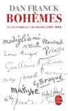 Les aventuriers de l'art moderne : Tome 1 Bohèmes - Dan Franck
