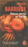 Natures mortes au Vatican : Roman noir et gastronomique en Italie à la Renaissance - Michèle Barrière