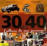 30-40 L'album de ma jeunesse - Armelle Leroy