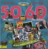 L'album de ma jeunesse 50-60 - Armelle Leroy