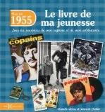 1955, le livre de ma jeunesse - Laurent CHOLLET