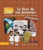 1948, Le Livre de ma jeunesse - Laurent CHOLLET