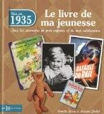 1935, Le Livre de ma jeunesse - Chollet LAURENT