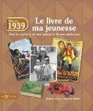1939, Le Livre de ma jeunesse - Chollet LAURENT