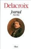 Delacroix : Journal 1822-1863 - Delacroix Eugène