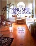 Le feng shui dans la maison - Joanna Trevelyan