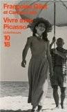 Vivre avec Picasso - Françoise Gilot
