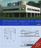 100 batiments célèbres du XXe siècle : Plans, coupes et élévations (1Cédérom) - Richard Weston