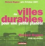 Des villes durables pour une petite planète - Philip Gumuchdjian