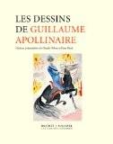 Les dessins de Guillaume Apollinaire - Claude Debon