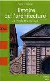 Histoire de l'architecture : De l'Antiquité à nos jours - Patrick Weber