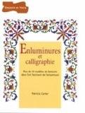 Enluminures et calligraphie - Patricia Carter