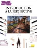 Introduction à la perspective - Ray Smith