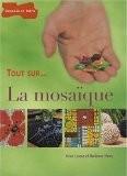La Mosaïque - Irène Lassus et Marianne Niney